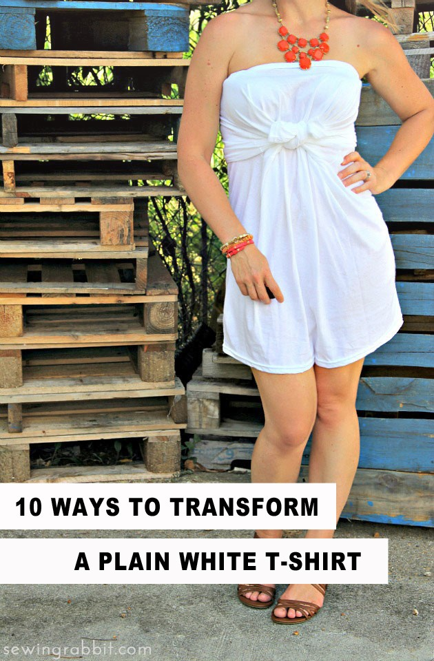 10 ways to transform a plain white T-Shirt