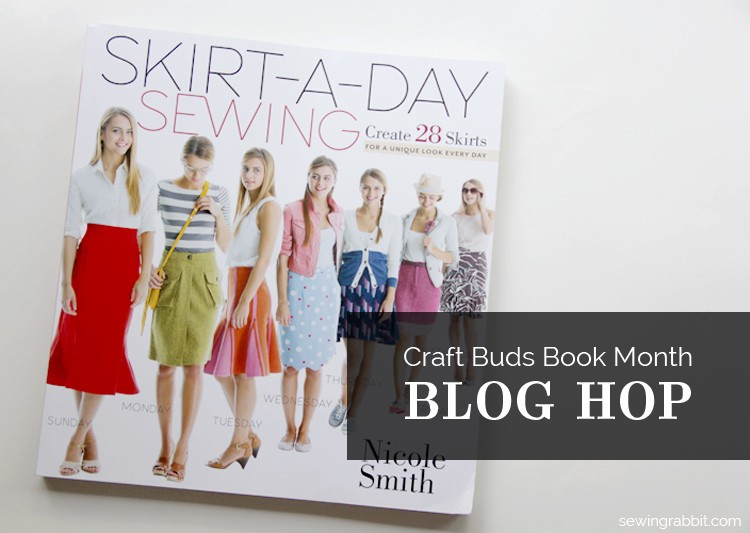 Skirt-A-Day Sewing  || Craft Buds Book Hop  ||  sewingrabbit.com