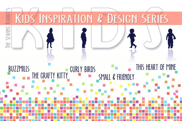K.I.D.S. - Kids Inspiration & Design Series  ||  sewingrabbit.com