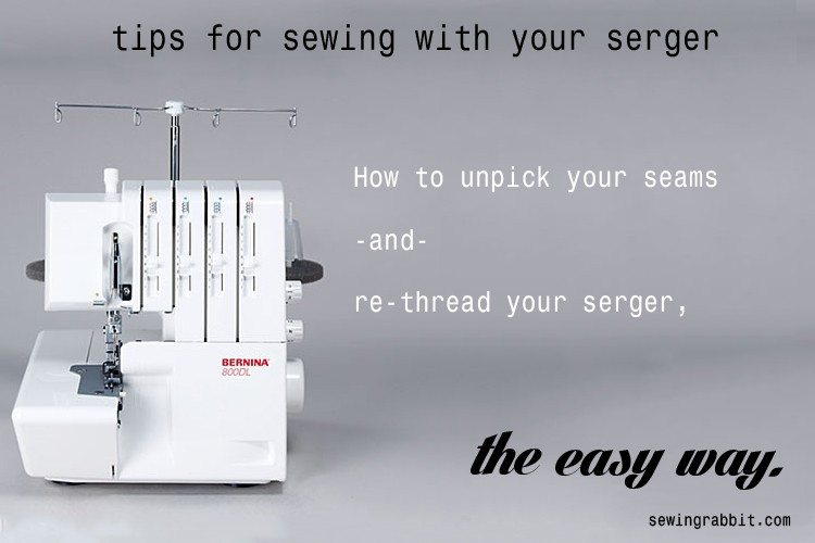 Tips for Sewing with a Serger - the easy way! sewingrabbit.com