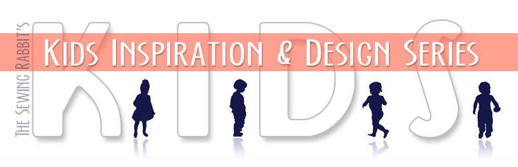 K.I.D.S. - Kids Inspiration and Design Series   ||   sewingrabbit.com