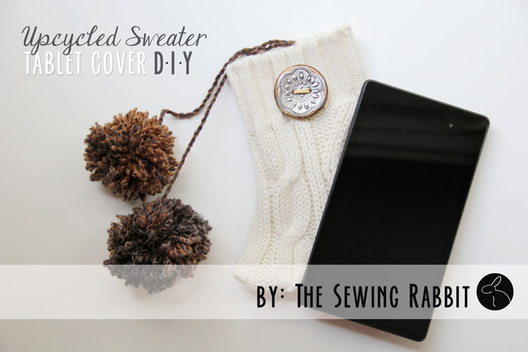 Upcycled Sweater Tablet Cover - Easy DIY Sewing Video