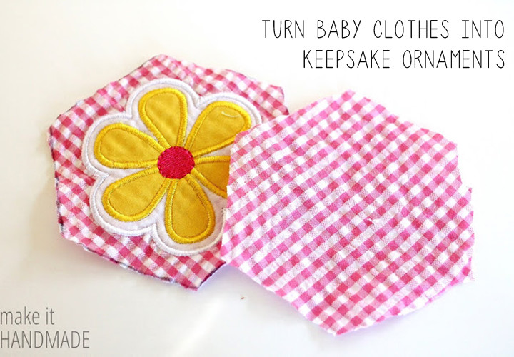 Upcycle Baby Clothes into DIY Keepsake Ornaments