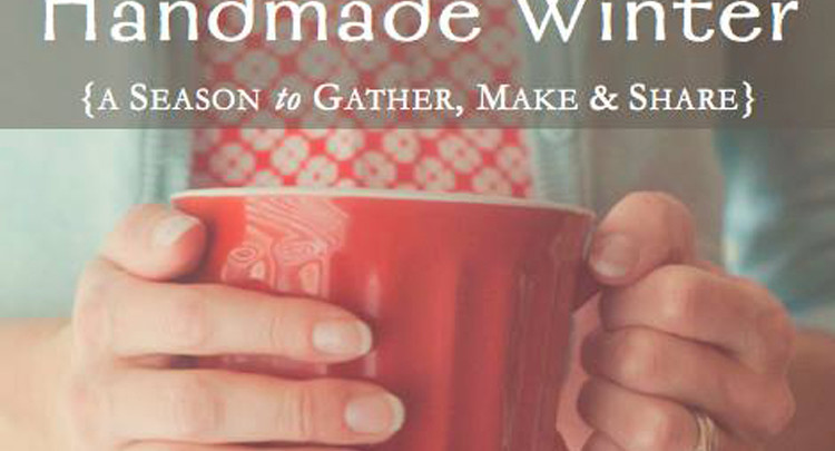 Handmade Winter - DIY Sewing, Cooking & Crafting eBook