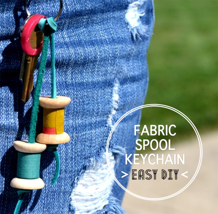 Fabric Spool Keychain, Easy DIY