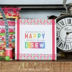 Great Budget Friendly Sewing Lover Christmas Gift! Sewing Makes me Happy - Free Printable