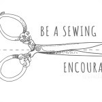 Be a Sewing Encourager