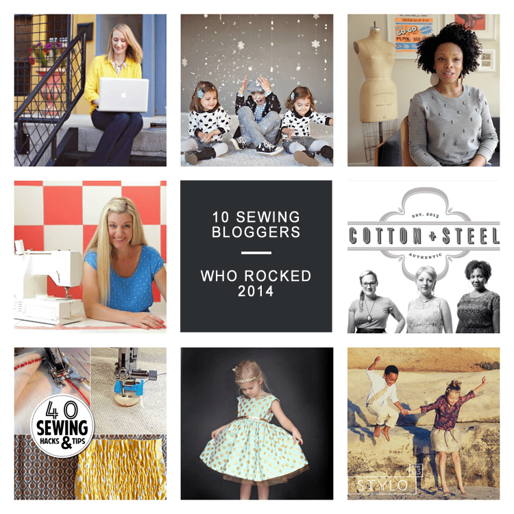 10 Sewing Bloggers who ROCKED 2014