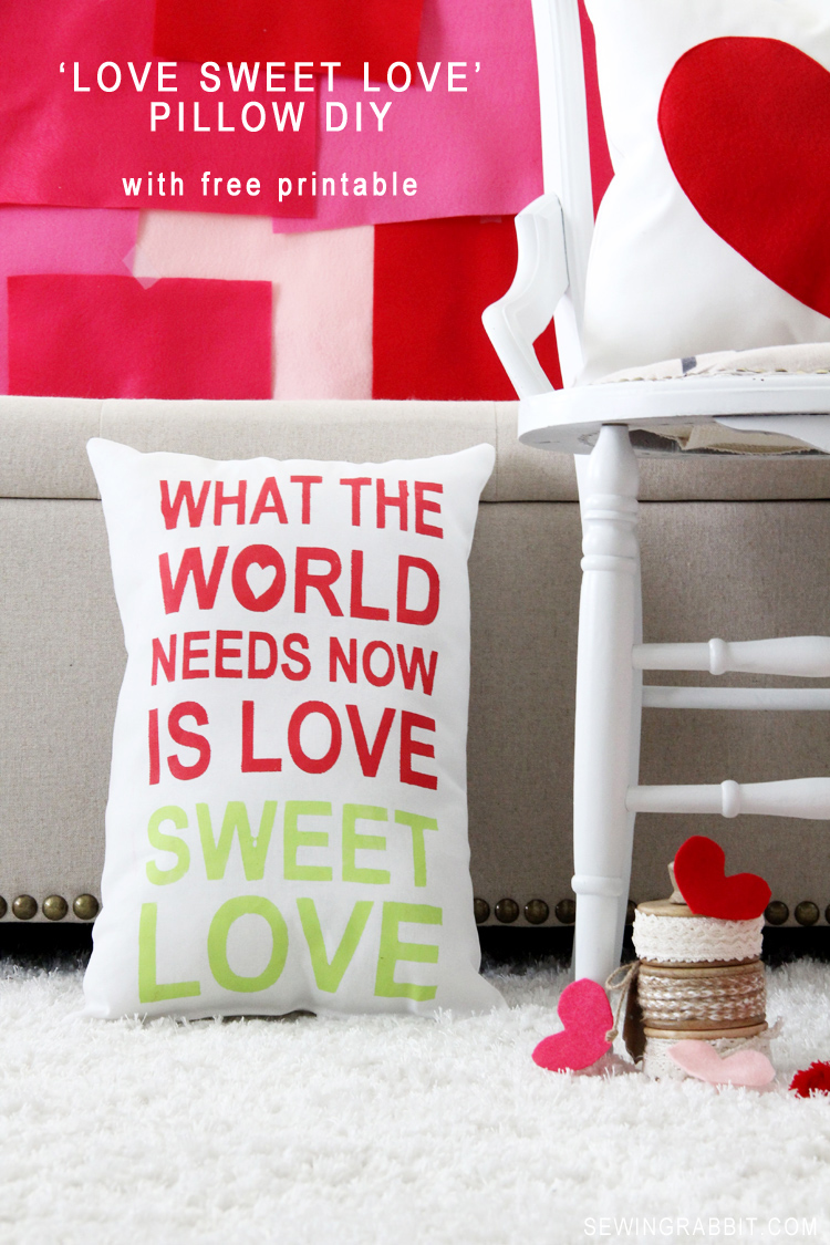 MAKE THIS Pillow DIY: What the World Needs Now, is Love Sweet Love