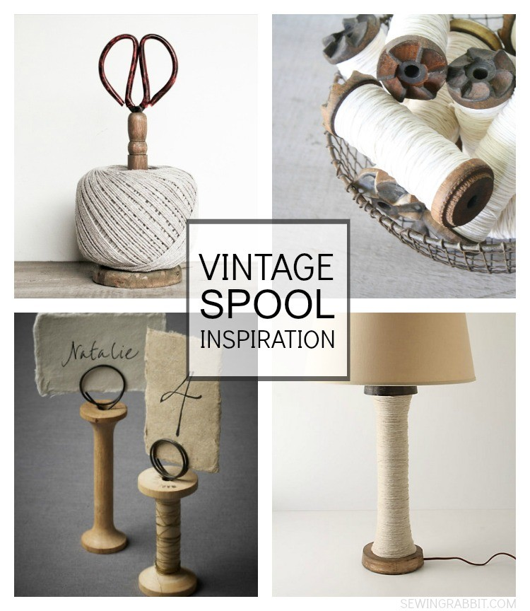Vintage Spool Inspiration