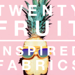 Fruit is everywhere this Spring / Summer!! 20 Fruit Inspired Fabrics