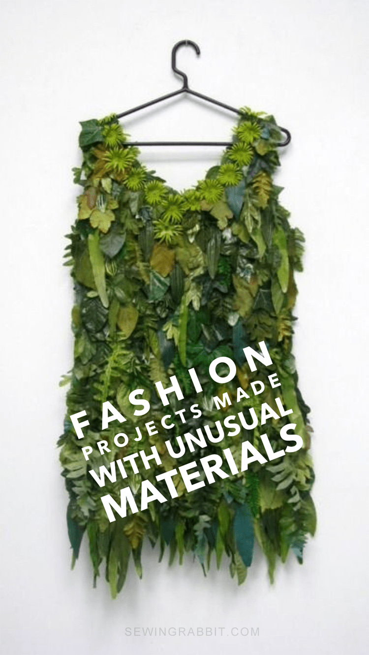 Fashion Projects made with Unusual Materials