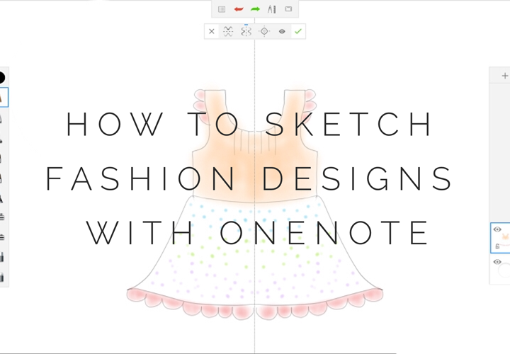 How to Sketch Fashion Designs with OneNote