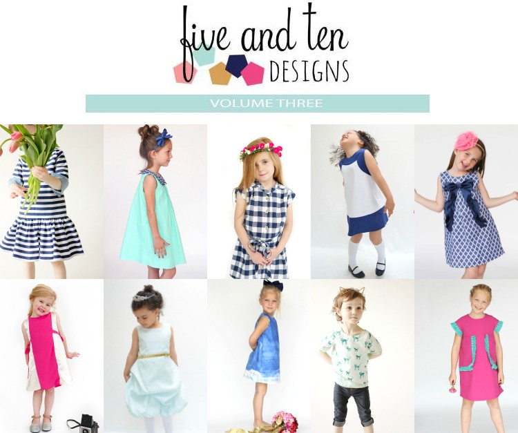 Five and Ten Designs, Volume 3 || DRESSES