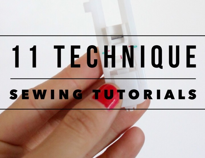 11 Sewing Technique Tutorials