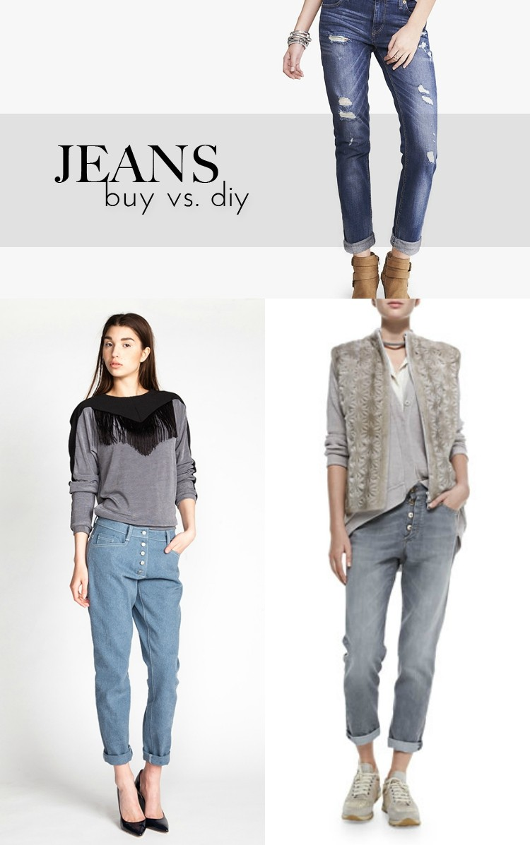 Jeans - Buy vs DIY