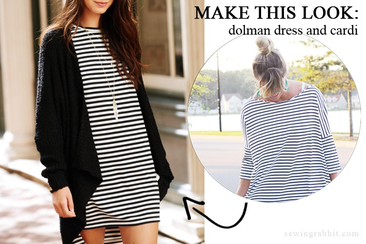 Make this Look: free Dolman dress pattern and Cardi DIY