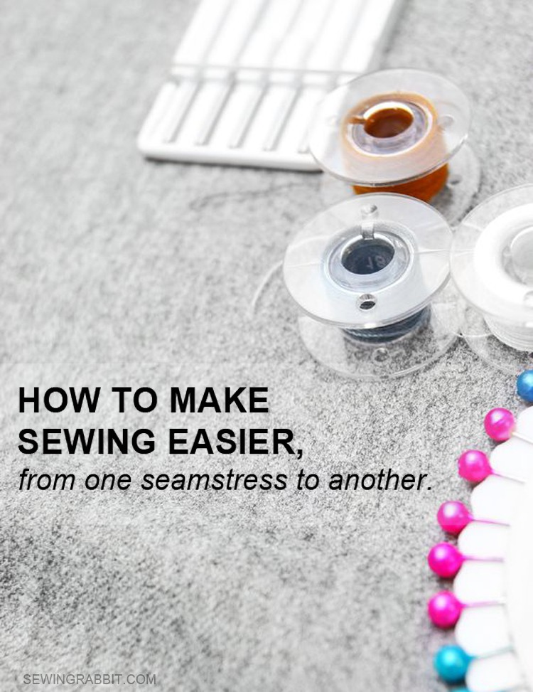 """Sometimes it is the small things that you put into place, that can mean the difference of an afternoon of frustration vs. an afternoon of sewing pleasure."""