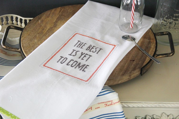 The Best is Yet to Come Embroidery