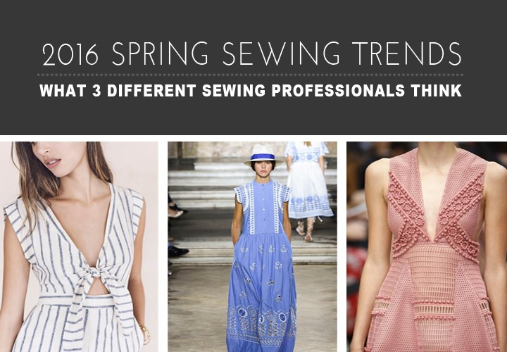 2016 Spring Sewing Trend Predictions