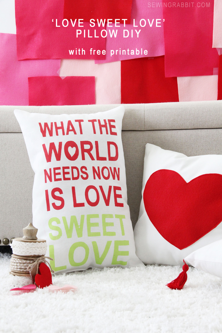 Pillow DIY - What the World Needs Now is Love, Sweet Love