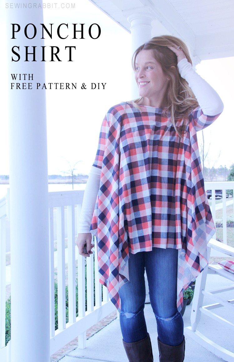 Poncho Shirt with Free Pattern, a good shirt to wear with leggings that COVERS your bum