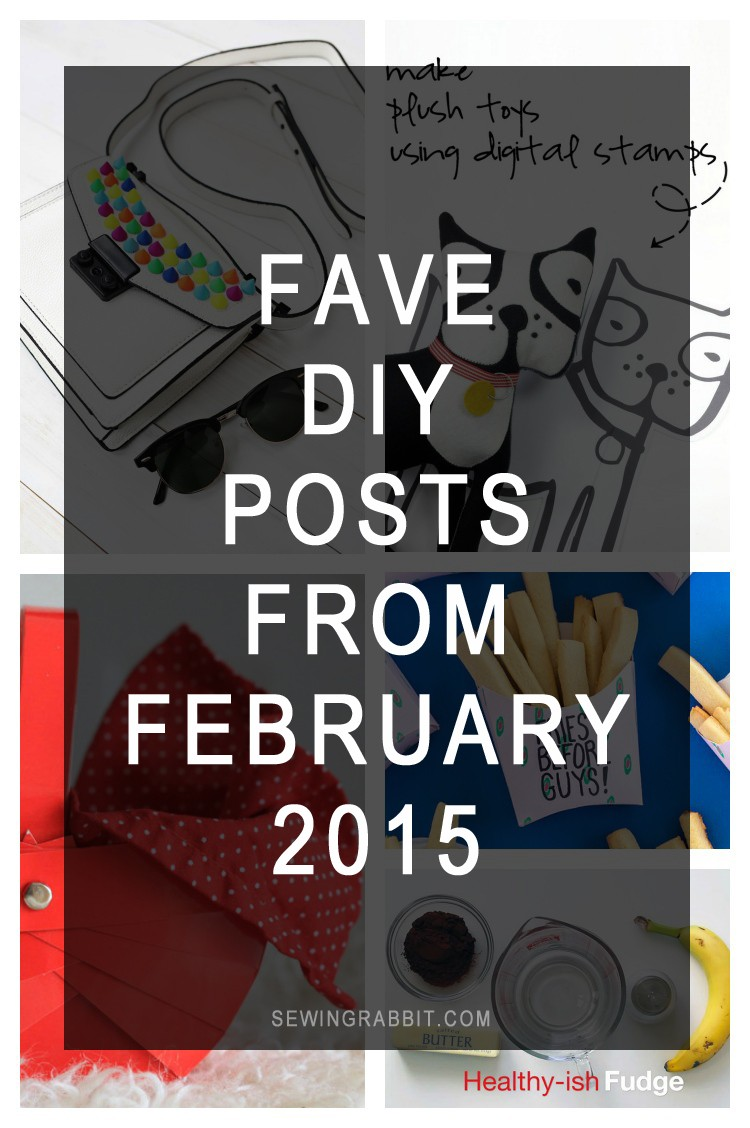 Our favorite DIY articles from the handmade world of February 2015