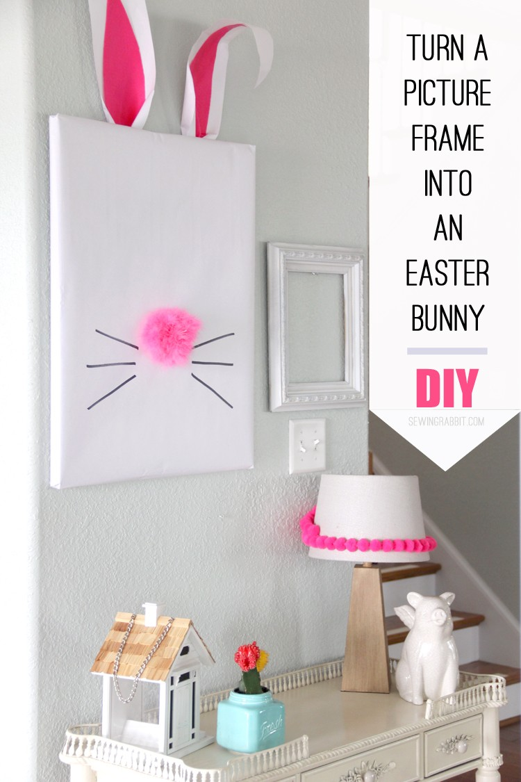 Turn a picture frame into a Bunny - Easy Easter Craft DIY