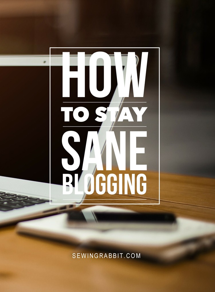 How to not let blogging become a black hole of time, stay sane doing it!