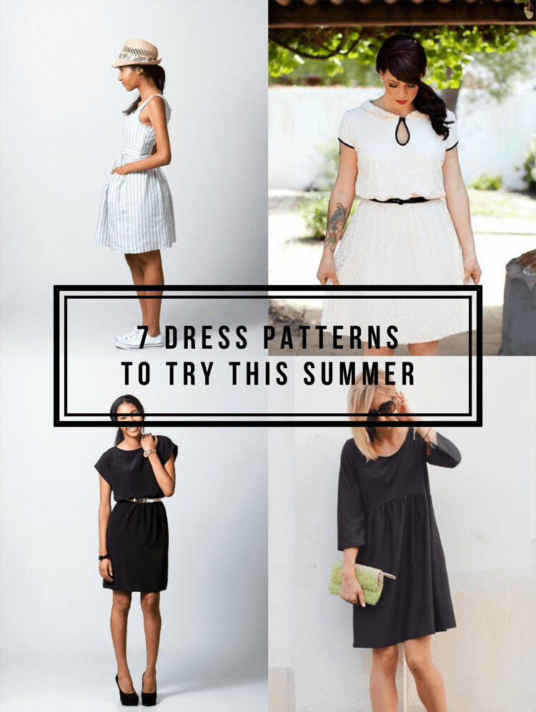 7 Dress Patterns for Summer. Because nobody likes to be in tight clothing when its 90 degrees outside. Nobody.
