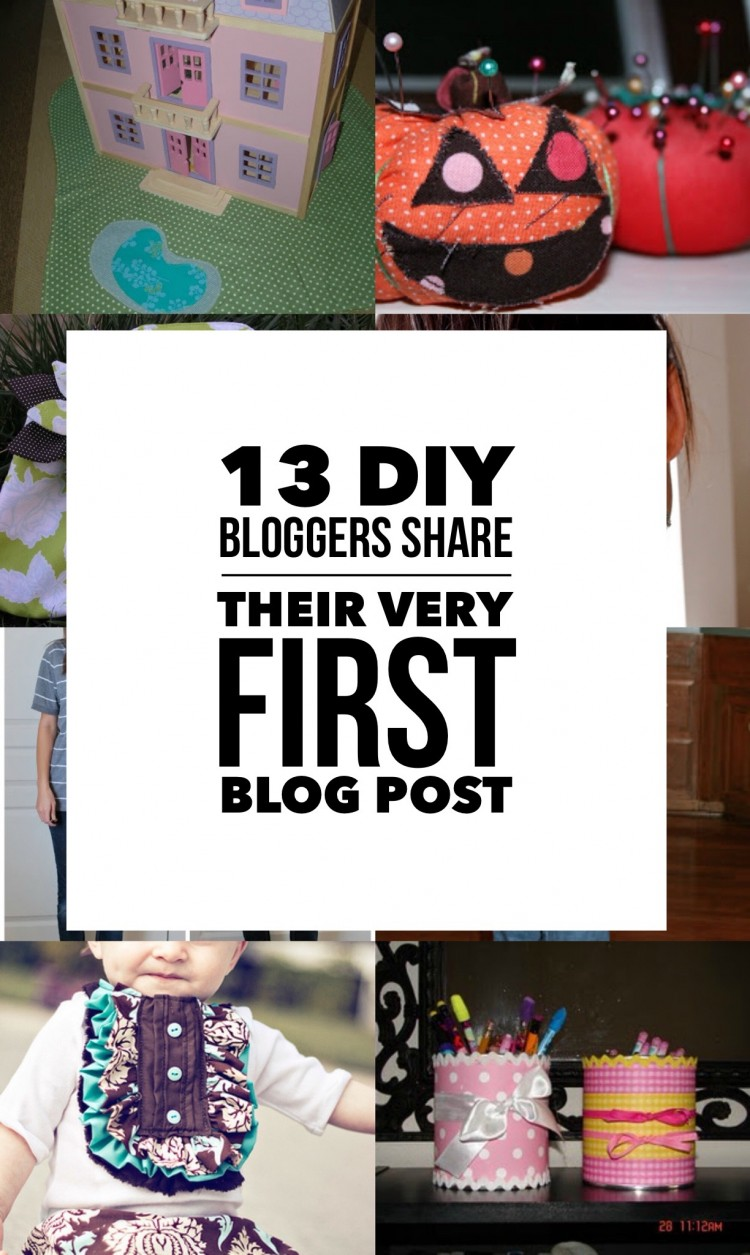 13 DIY Bloggers Share their First Blog Post Ever