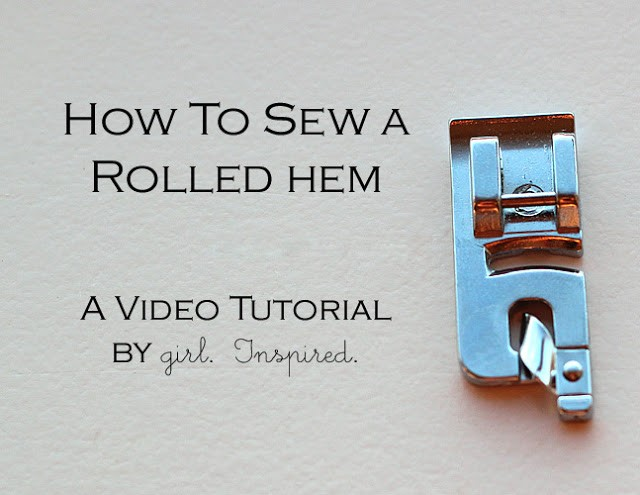 Rolled Hem Foot Video Tutorial, 11 sewing techniques round up