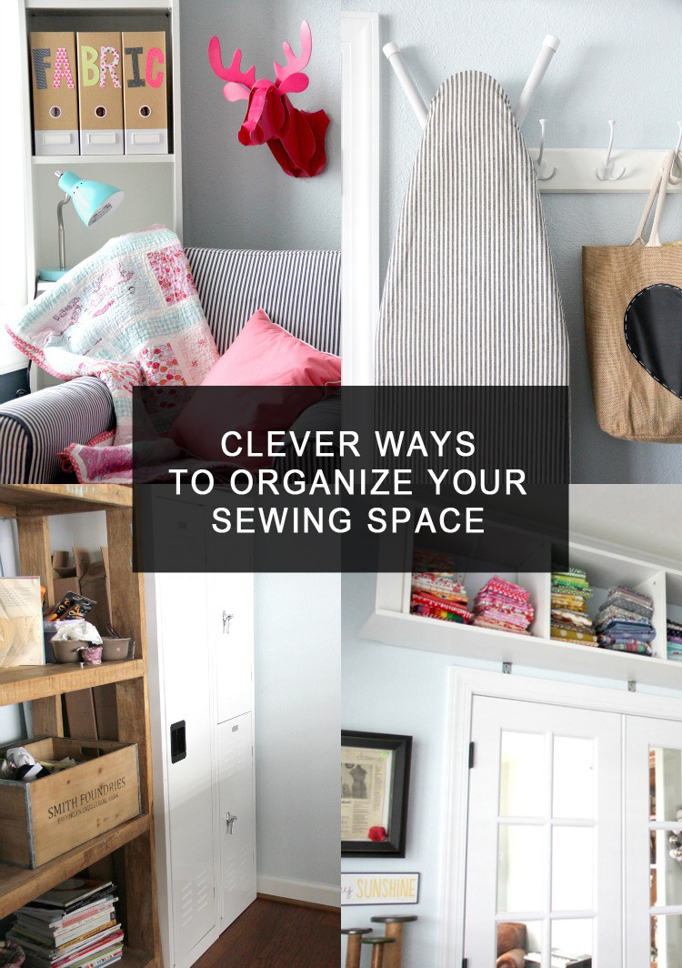 how to organize your sewing studio