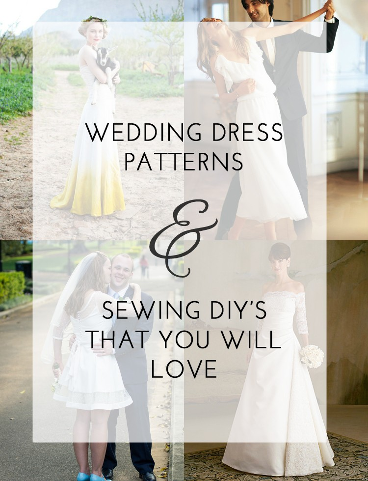 Wedding Dress Diys And Sewing Patterns That Will Make You Fall In Love All Over Again