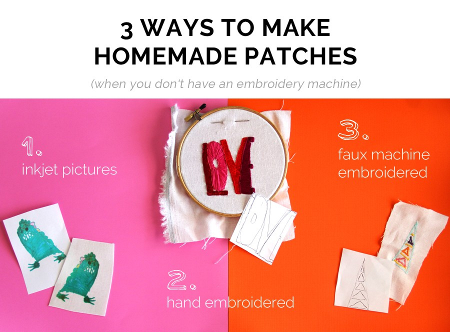 3 ways to make your own patches. Put them on jean jackets, backpacks,